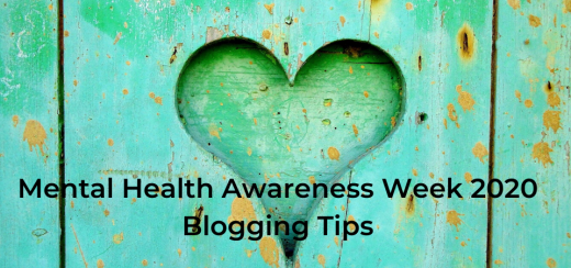 Mental Health Awareness Week 2020 Blogging Tips